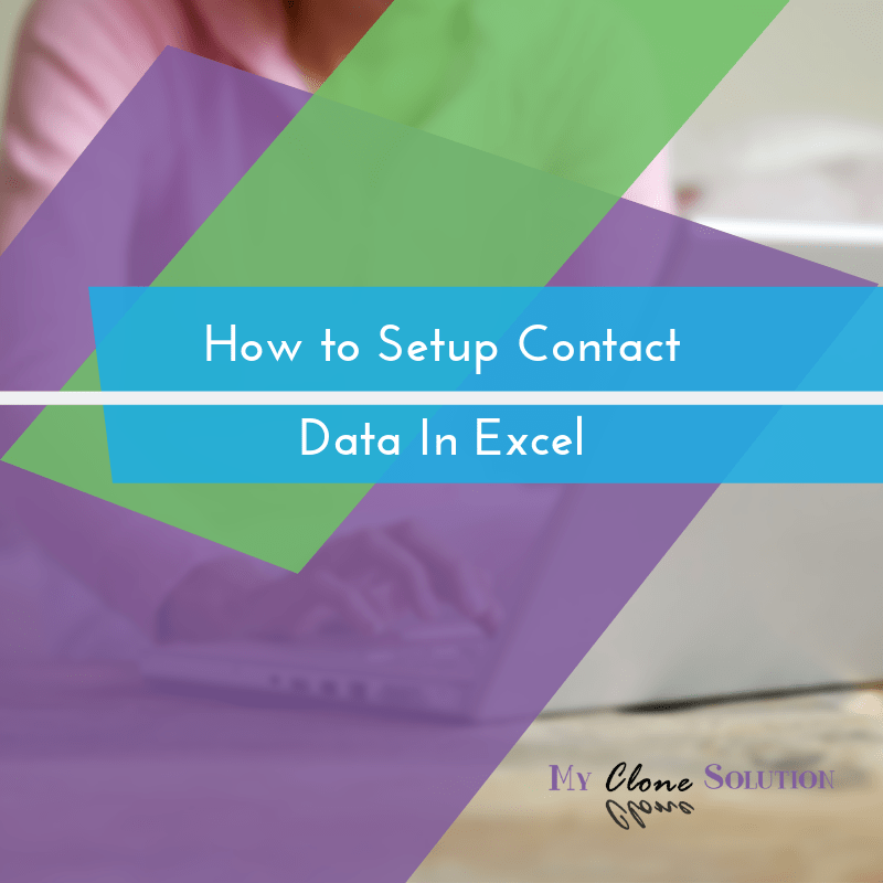 My-clone-solution-how-to-set-up-contact-data-in-excel