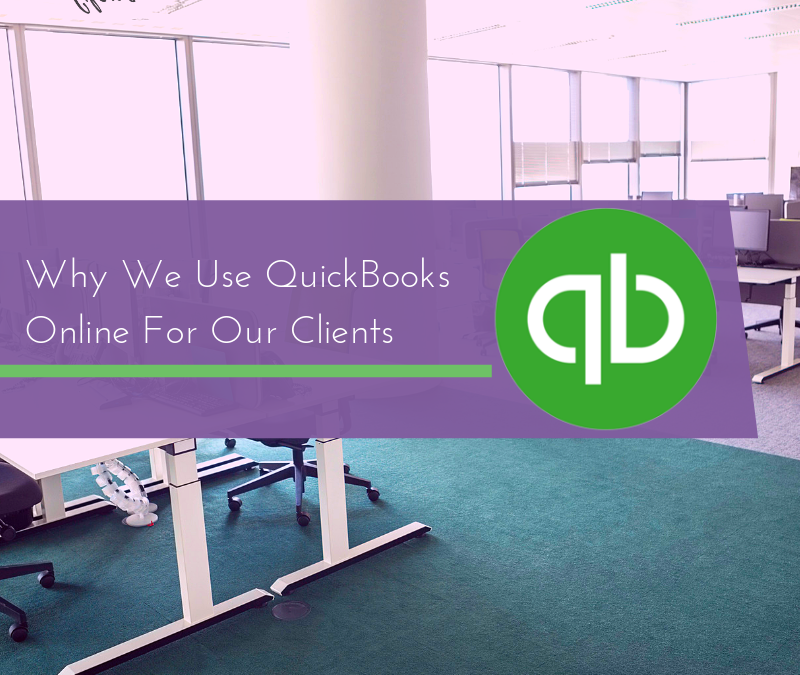 Why We Use QuickBooks Online For Our Clients [Video]
