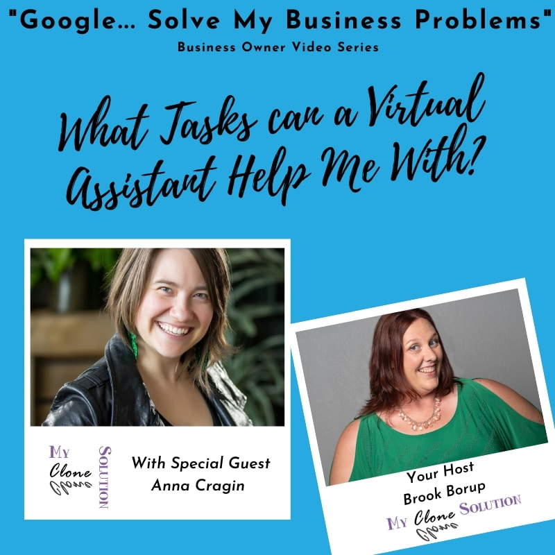 Google-solve-my-business-problems-what-tasks-can-a-virtual-assistant-help-me-with-Anna-Cragin