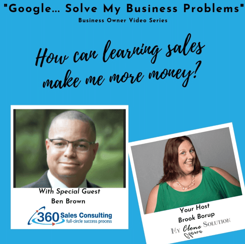 Google-solve-my-business-problems-how-can-learning-sales-make-me-more-money-Ben-Brown