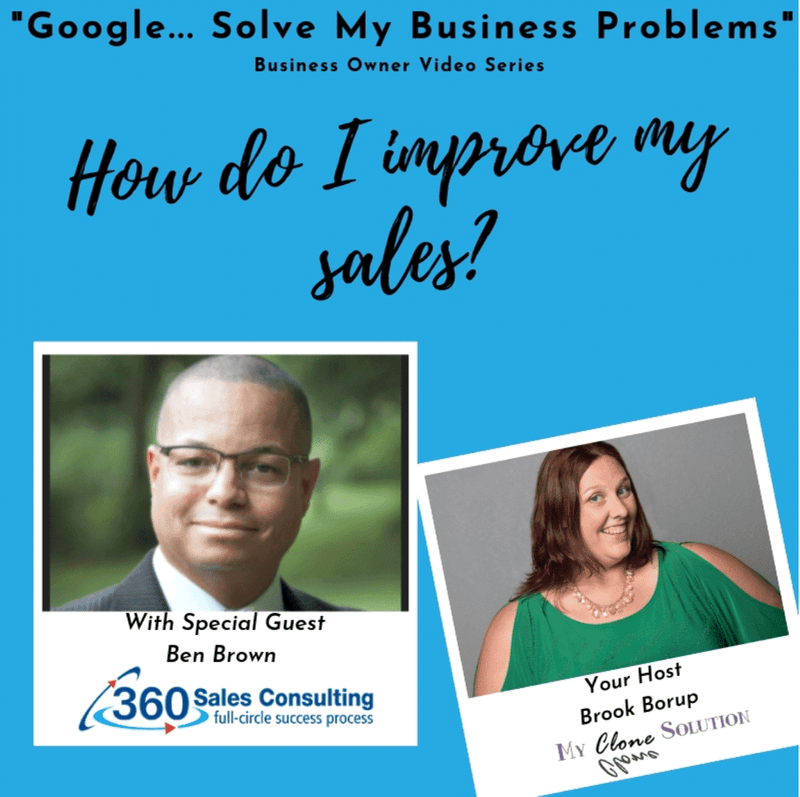 Google-solve-my-business-problems-how-do-I-improve-my-sales-Ben-Brown