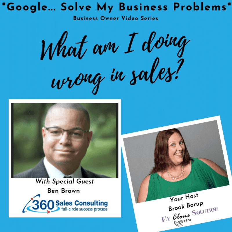 Google-solve-my-business-problems-what-am-I-doing-wrong-in-sales-Ben-Brown