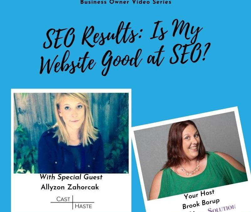 SEO Results: Is My Website Good at SEO?