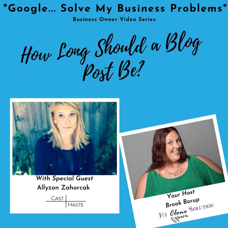 Google-solve-my-business-problems-how-long-should-my-blog-post-be-Allyson-Zahorcak
