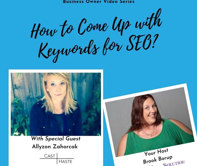 How to Come Up with Keywords for SEO