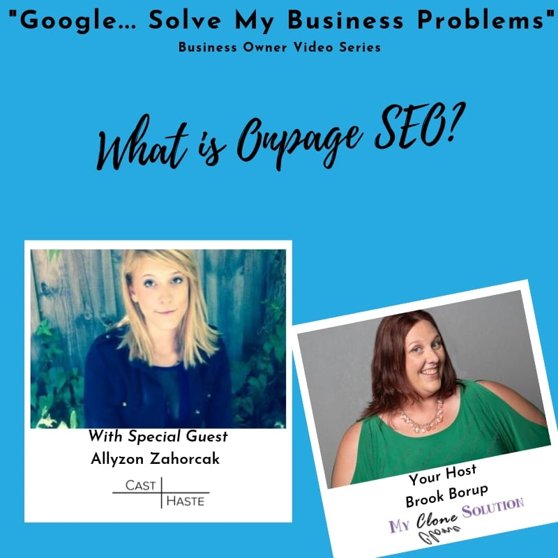 Google-solve-my-business-problems-what-is-onpage-SEO-Allyzon-Zahorcak
