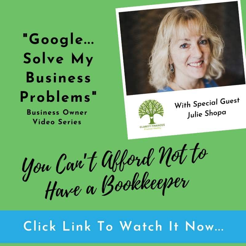 Google-solve-my-business-problems-you-cant-afford-not-to-have-a-bookkeeper-Julie-Shopa