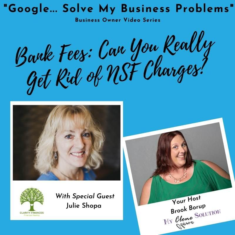 Google-solve-my-business-problems-bank-fees-can-you-really-get-rid-of-NSF-charges-Julie-Shopa