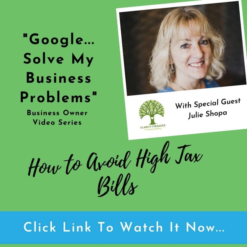 Google-solve-my-business-problems-how-to-avoid-high-tax-bills-Julie-Shopa