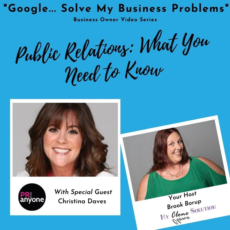 Google-solve-my-business-problemspublic-relations-what-you-need-to-know-Christina-Daves