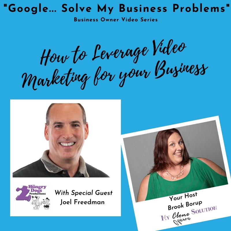 Google-solve-my-business-problems-how-to-leverage-video-marketing-for-your-business-Joel-Freedman