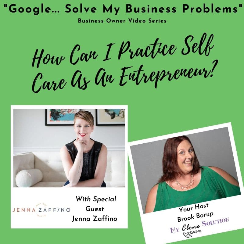 Google-my-business-how-can-I-practice-self-care-as-an-entrepreneur-Jenna-Zaffino.jpg