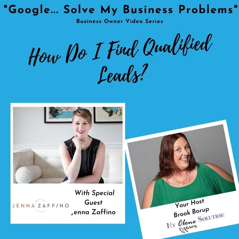 Google-my-business-problems-how-do-I-find-qualified-leads-Jenna-Zaffino.jpg